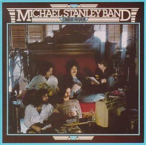 Cabin Fever by the Michael Stanley Band