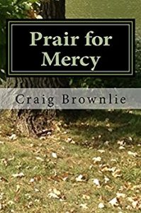 Prair for Mercy - Author Notes